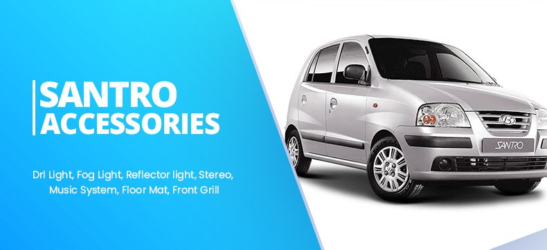 Hyundai Santro Accessories and Parts