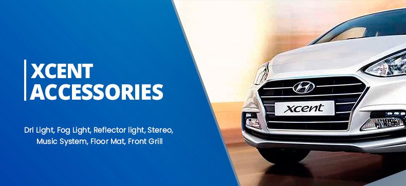 Hyundai Xcent Accessories and Parts