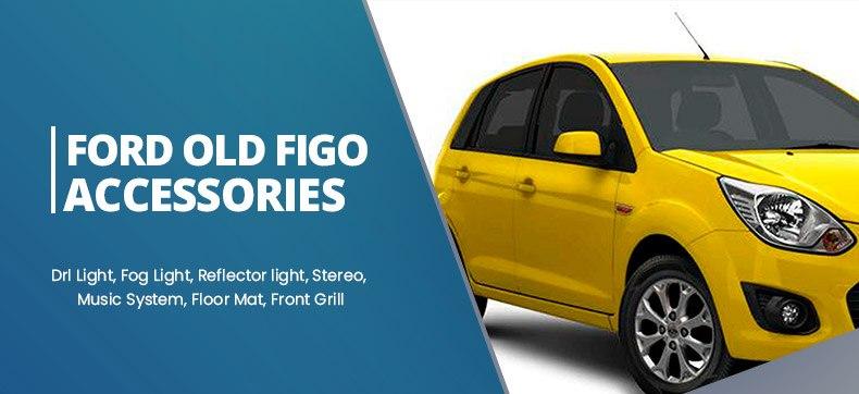 Ford Old Figo Accessories