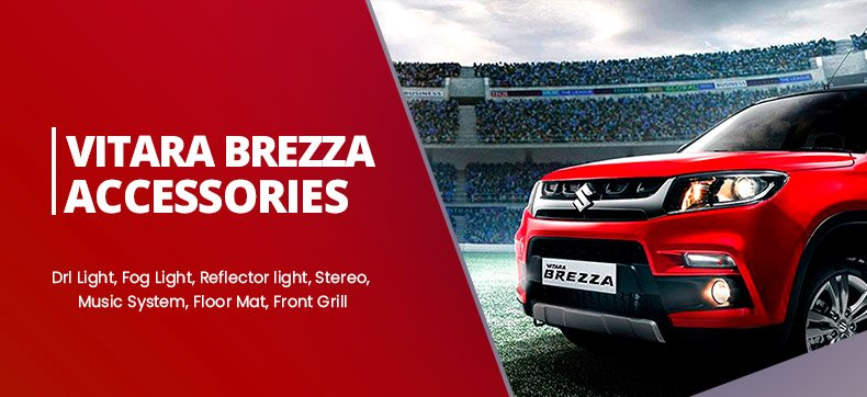 Maruti Suzuki Vitara Brezza Car Accessories and Parts