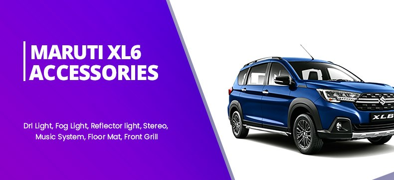 Maruti XL6 Car Accessories