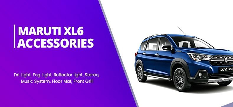 Maruti XL6 Car Accessories
